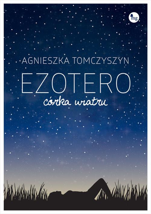 okładka Ezotero Córka wiatru, Książka | Tomczyszyn Agnieszka