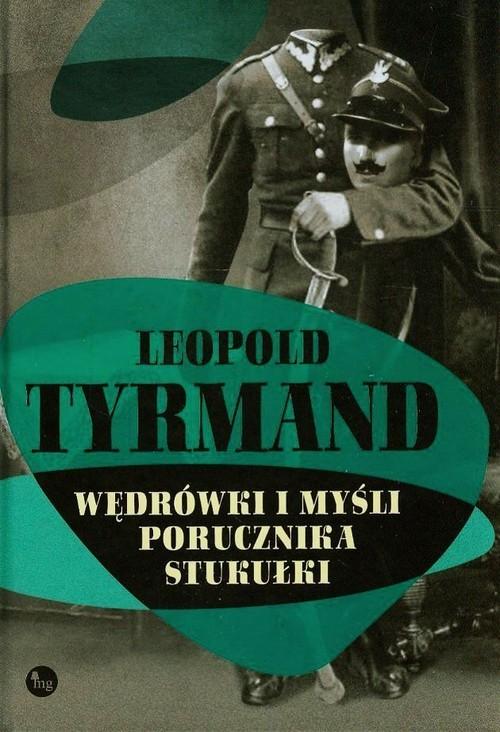 okładka Wędrówki i myśli porucznika Stukułki, Książka | Tyrmand Leopold