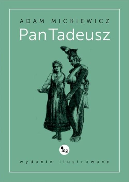 okładka Pan Tadeusz wydanie ilustrowane, Książka | Adam Mickiewicz