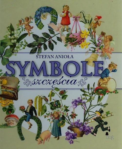 okładka Symbole szczęściaksiążka |  | Stefan Anioła