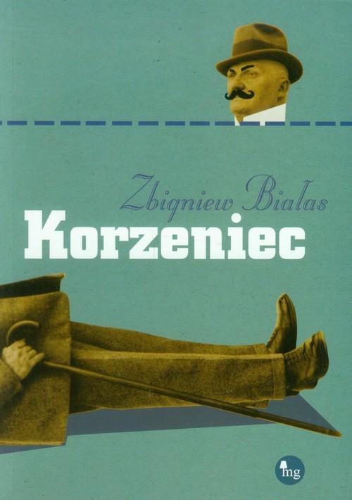 okładka Korzeniec, Książka | Zbigniew Białas