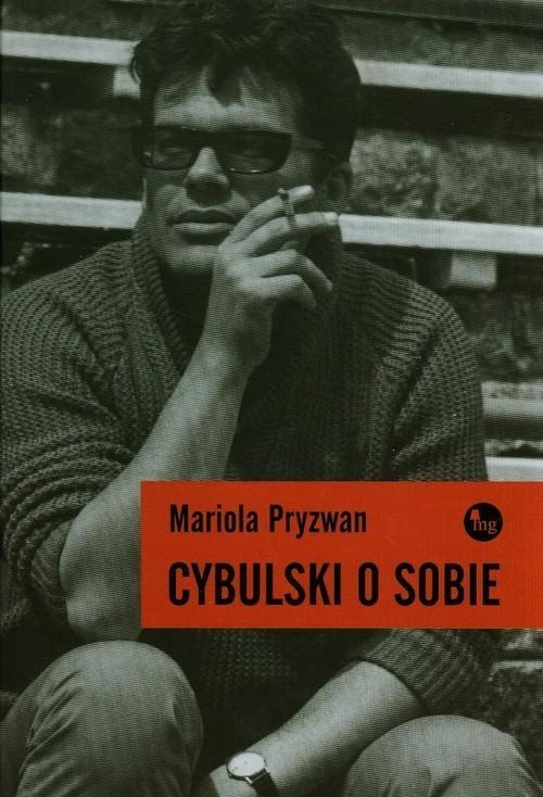 okładka Cybulski o sobie, Książka   Mariola Pryzwan