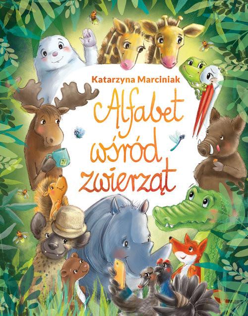 okładka Alfabet wśród zwierząt, Książka | Marciniak Katarzyna