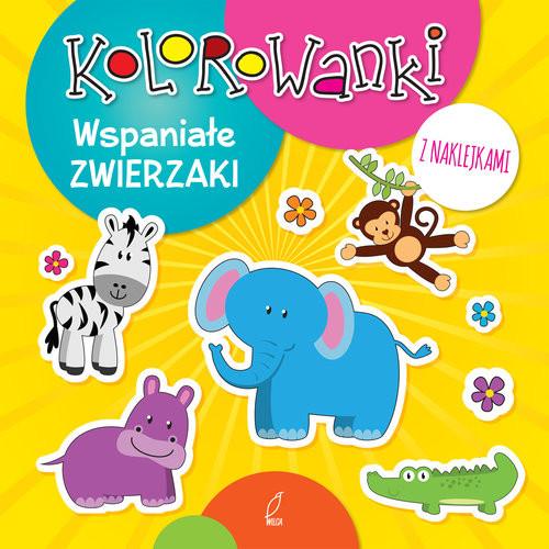 okładka Kolorowanki z naklejkami. Wspaniałe zwierzaki, Książka |