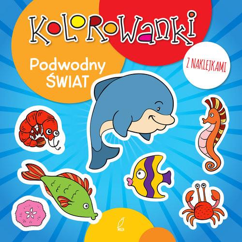 okładka Kolorowanki z naklejkami. Podwodny świat, Książka |