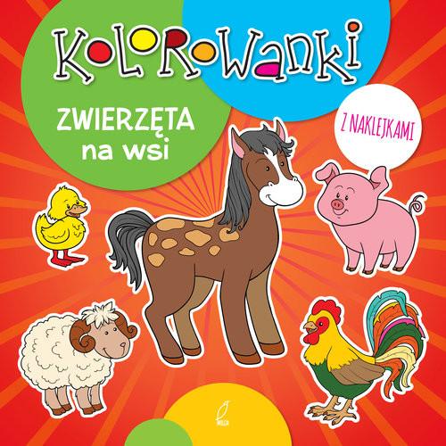 okładka Kolorowanki z naklejkami. Zwierzęta na wsi, Książka |