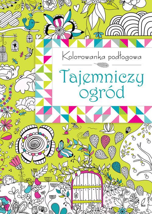 okładka Kolorowanka podłogowa. Tajemniczy ogród, Książka |