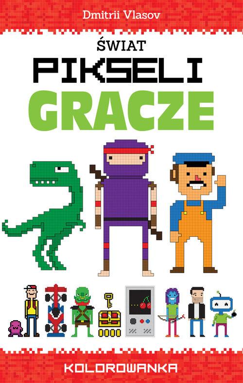 okładka Świat pikseli. Gracze, Książka |