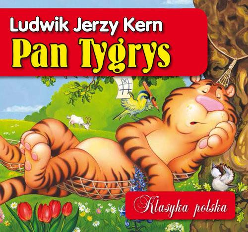 okładka Pan Tygrys. Klasyka polska, Książka   Ludwik Jerzy Kern