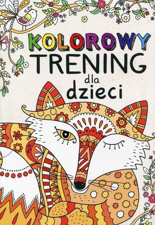 okładka Kolorowy trening dla dzieci, Książka |