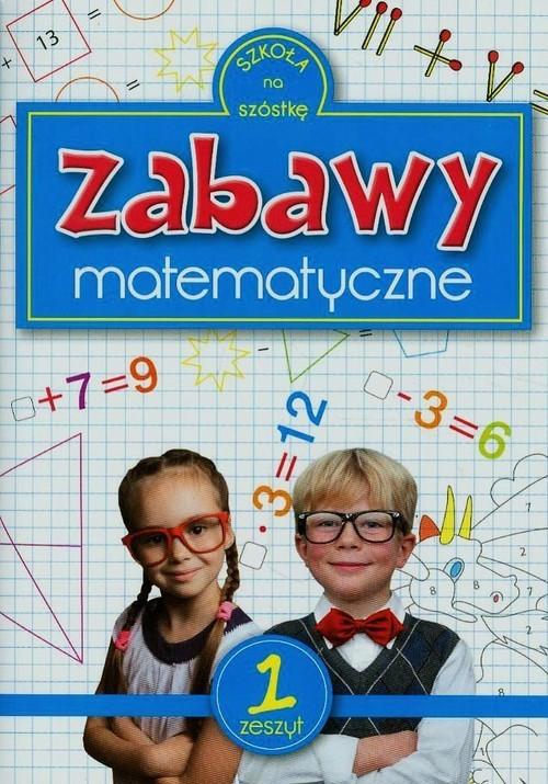 okładka Zabawy matematyczne zeszyt 1książka |  | Sarna Rafał