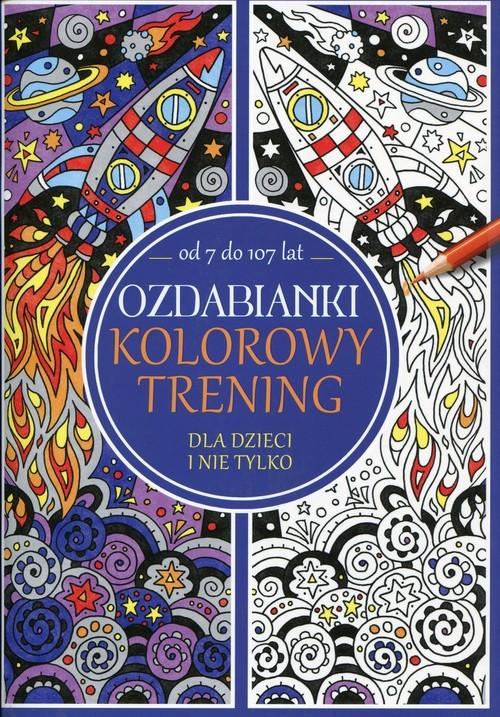okładka Ozdabianki. Kolorowy trening od 7 do 107 lat, Książka |