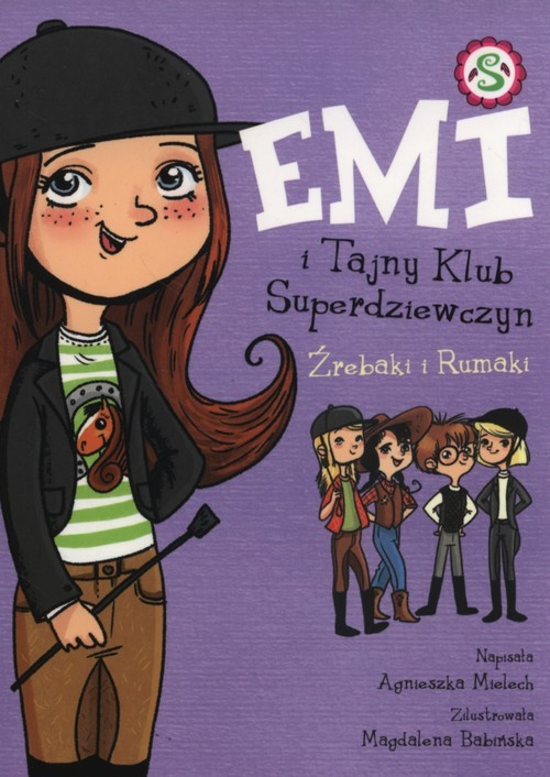 okładka Emi i tajny klub superdziewczyn 5. Źrebaki i Rumakiksiążka |  | Mielech Agnieszka