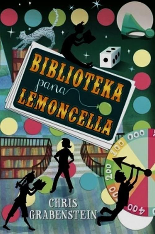 okładka Biblioteka pana Lemoncella, Książka | Grabenstein Chris