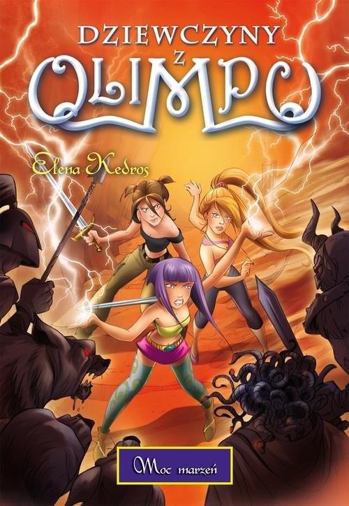 okładka Dziewczyny z Olimpu. Tom 2. Moc marzeń, Książka | Elena Kedros