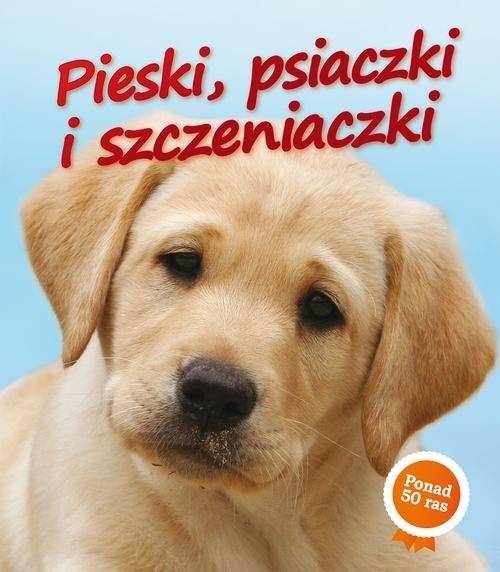 okładka Pieski, psiaczki i szczeniaczki, Książka | Nicola Jane Swinney