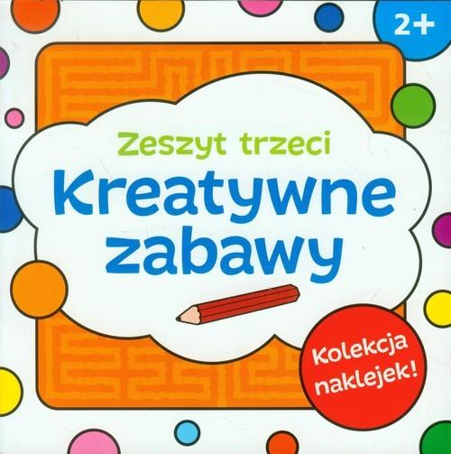 okładka Kreatywne zabawy. Zeszyt trzeci, Książka | Bardos Krystyna