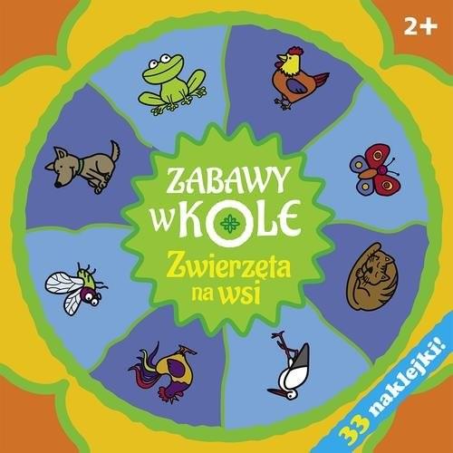 okładka Zabawy w kole. Zwierzęta na wsi, Książka | Bardos Krystyna