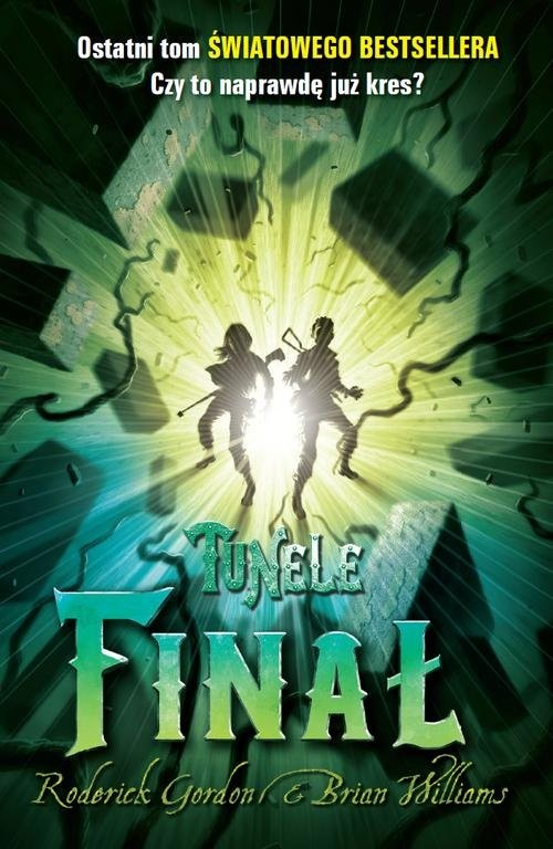 okładka Tunele Finał, Książka | Gordon Roderick