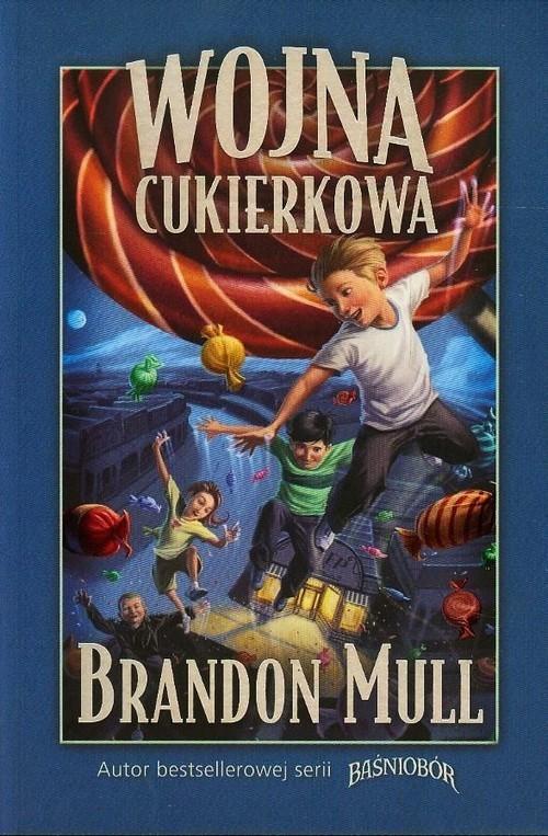 okładka Wojna cukierkowa, Książka | Brandon Mull