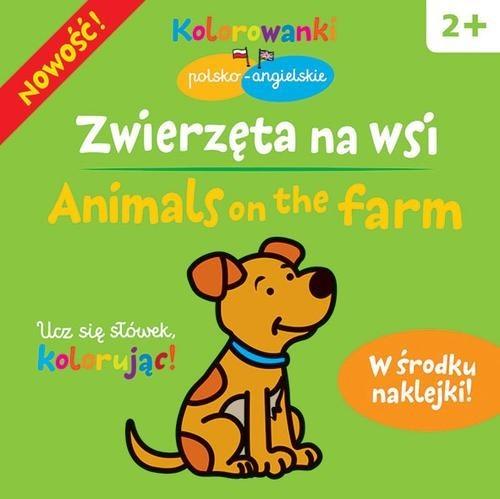 okładka Zwierzęta na wsi.  Kolorowanki polsko-angielskie z naklejkami, Książka | Bardos Krystyna