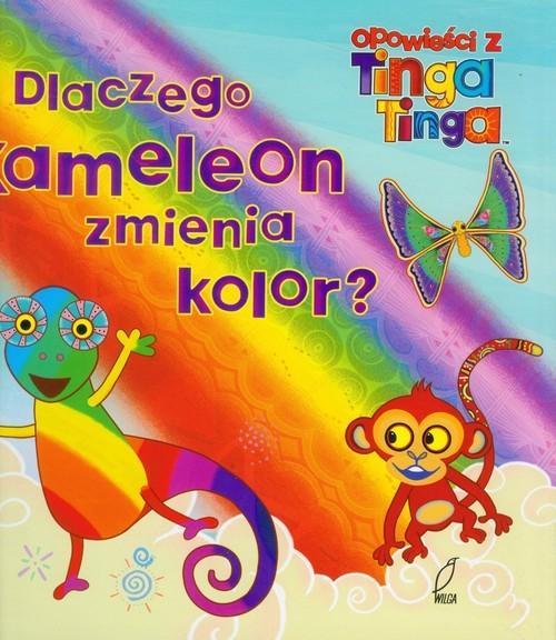 okładka Opowieści z Tinga Tinga. Dlaczego Kameleon zmienia kolor, Książka  