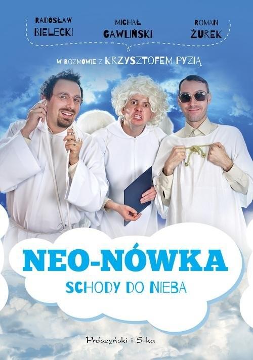 okładka Neo-Nówka. Schody do nieba, Książka | Radosław Bielecki, Michał Gawliński, Ro Żurek