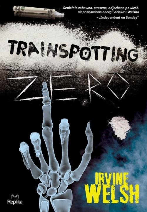 okładka Trainspotting zero, Książka | Welsh Irvine