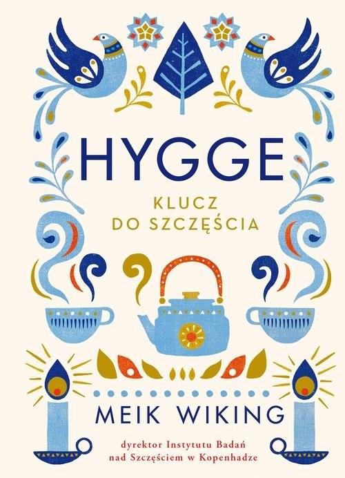 okładka Hygge. Klucz do szczęściaksiążka |  | Meik  Wiking