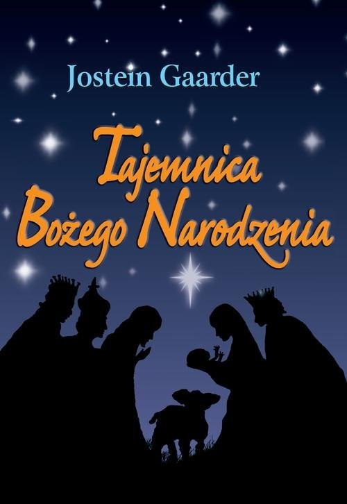 okładka Tajemnica Bożego Narodzenia, Książka   Gaarder Jostein