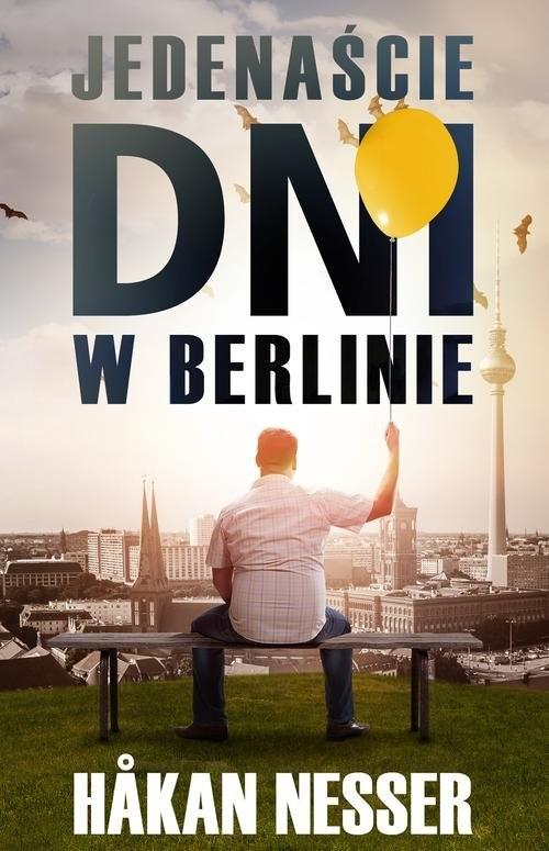 okładka Jedenaście dni w Berlinie, Książka | Håkan Nesser