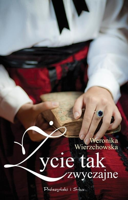 okładka Życie tak zwyczajne, Książka   Weronika Wierzchowska
