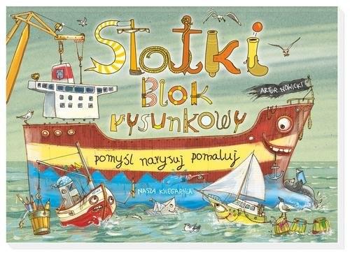 okładka Statki. Blok rysunkowy, Książka   Nowicki Artur