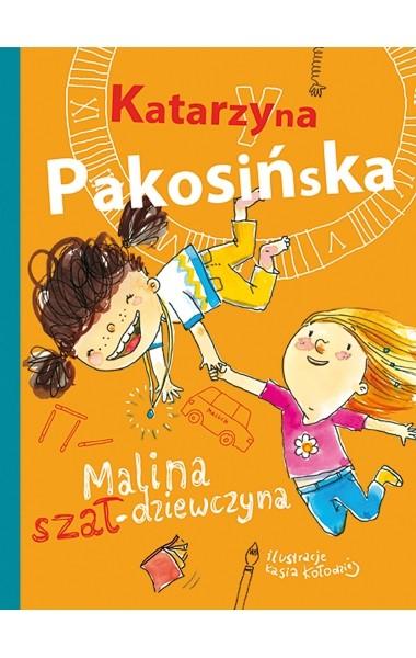 okładka Malina szał-dziewczyna, Książka   Pakosińska Katarzyna