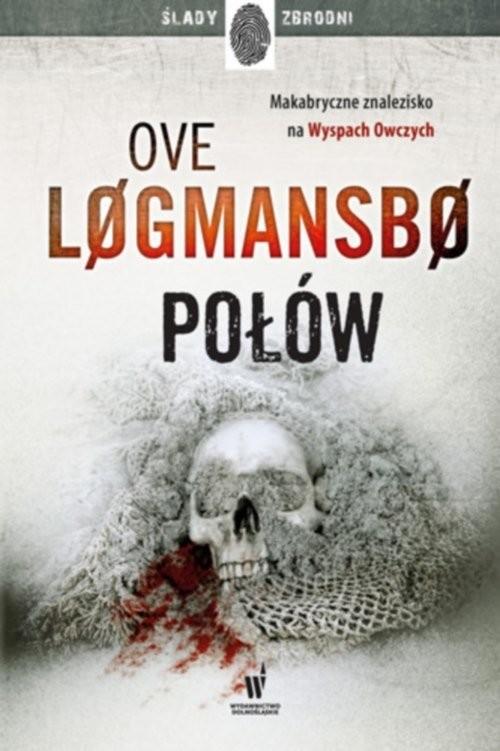 okładka Połówksiążka |  | Ove Logmansbo, Remigiusz Mróz