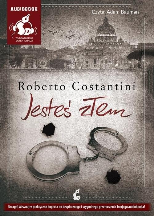 okładka Jesteś złem, Książka | Roberto Costantini