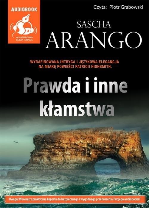okładka Prawda i inne kłamstwa, Książka   Arango Sascha