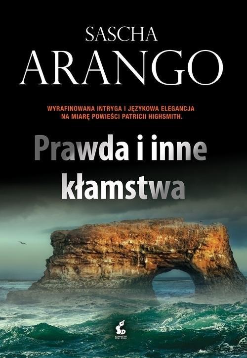 okładka Prawda i inne kłamstwa, Książka | Sascha Arango