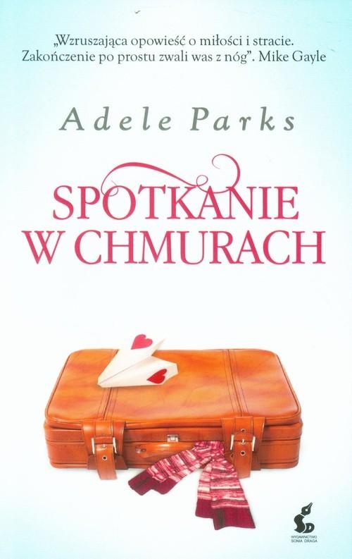 okładka Spotkanie w chmurach, Książka | Adele Parks