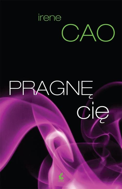 okładka Pragnę cię, Książka | Irene Cao