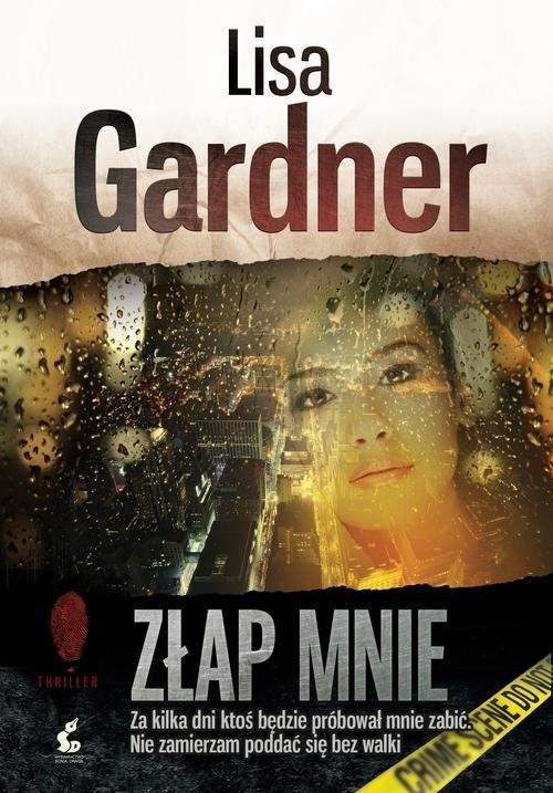 okładka Złap mnie, Książka | Gardner Lisa