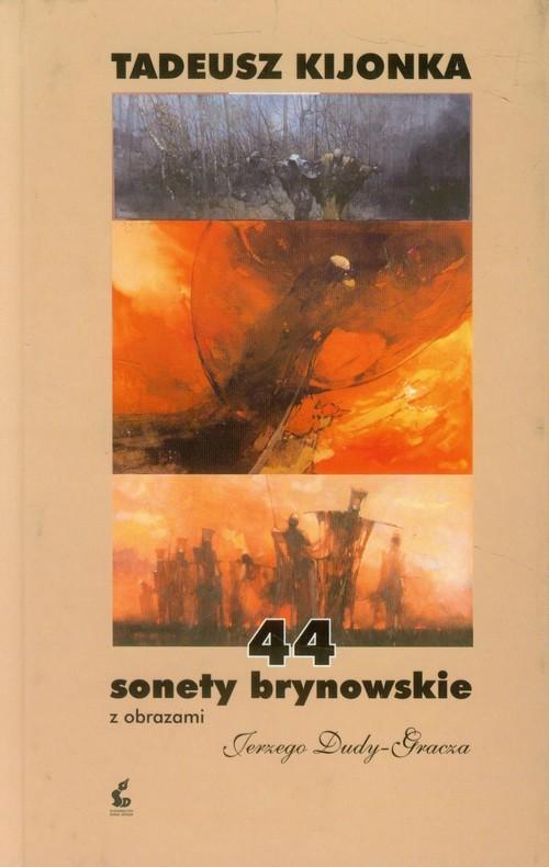 okładka 44 sonety brynowskie z obrazami Jerzego Dudy-Gracza, Książka | Kijonka Tadeusz
