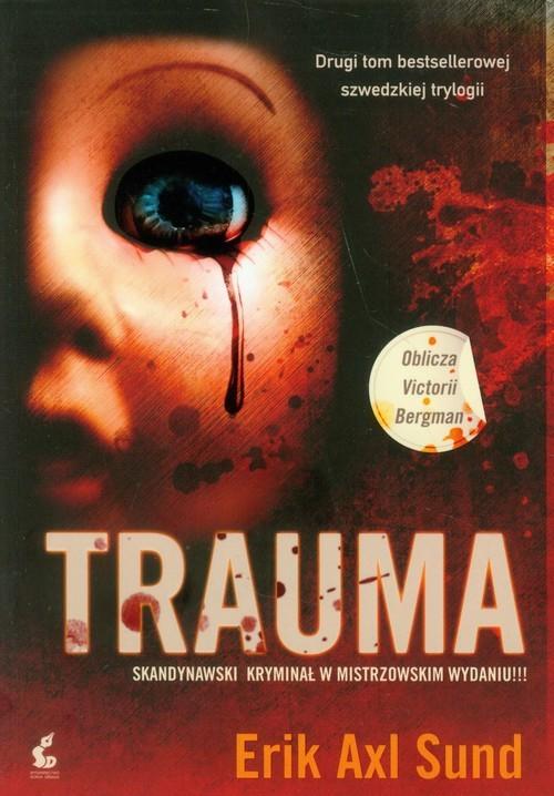 okładka Trauma, Książka | Erik Axl  Sund