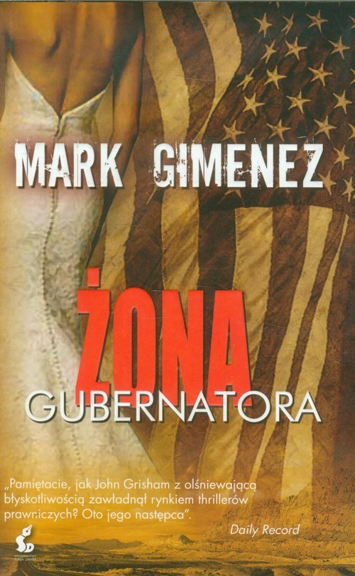 okładka Żona gubernatora, Książka | Mark Gimenez