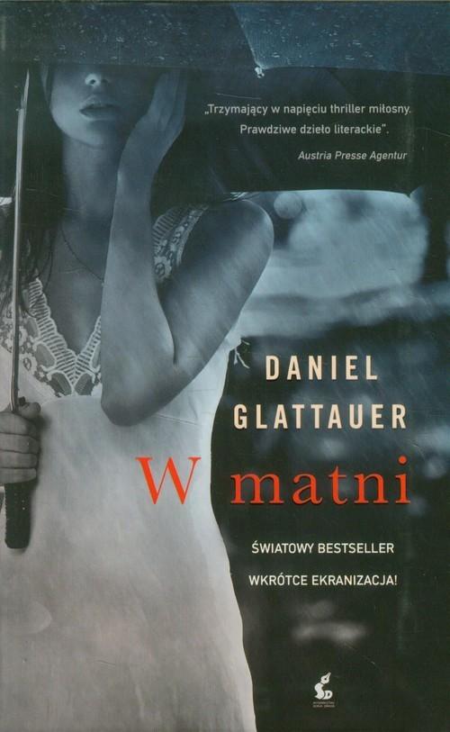 okładka W matni, Książka | Daniel Glattauer