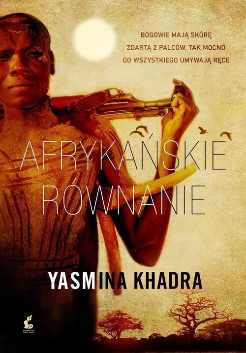 okładka Afrykańskie równanie, Książka | Khadra Yasmina