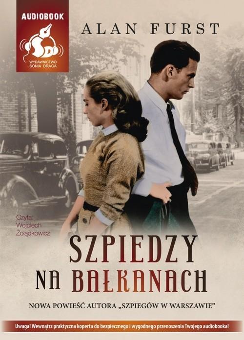 okładka Szpiedzy na Bałkanach, Książka | Alan Furst