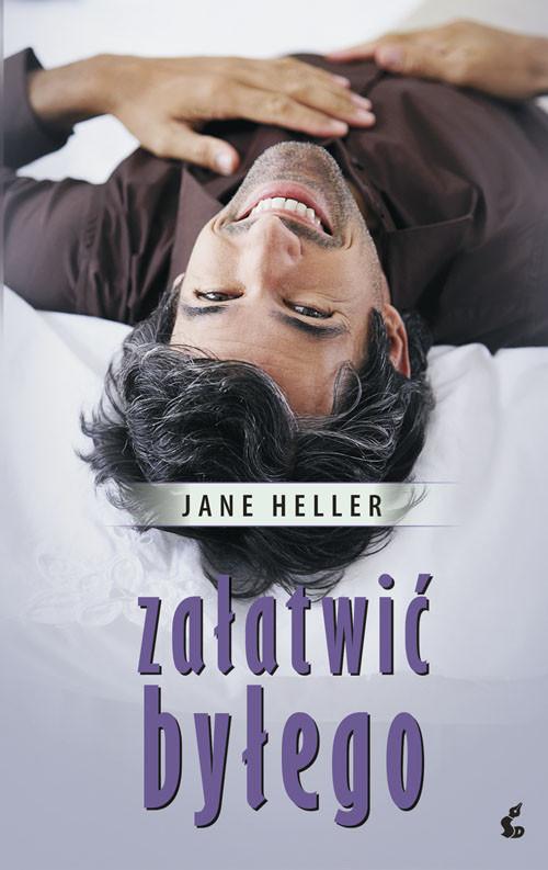 okładka Załatwić byłego, Książka | Heller Jane