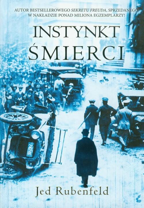 okładka Instynkt śmierci, Książka | Rubenfeld Jed