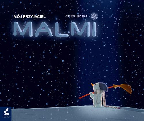 okładka Mój przyjaciel Malmi, Książka | Hahn Gerd